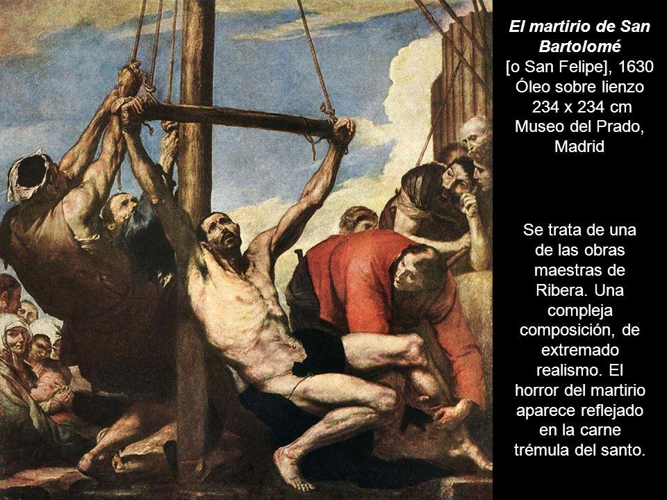 El martirio de San Bartolomé [o San Felipe], 1630 Óleo sobre lienzo 234 x 234 cm Museo del Prado, Madrid
